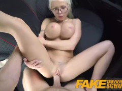 Fake Driving School Big tits blonde gets fucked and cum splattered